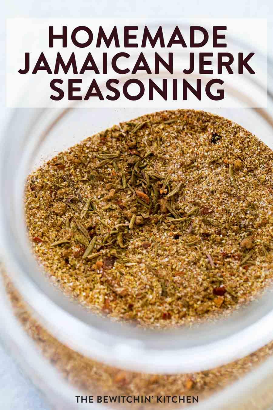 Homemade Jamaican Jerk Seasoning The Bewitchin Kitchen