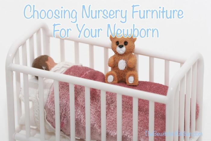 Tips on Choosing Nursery Furniture for Your Newborn