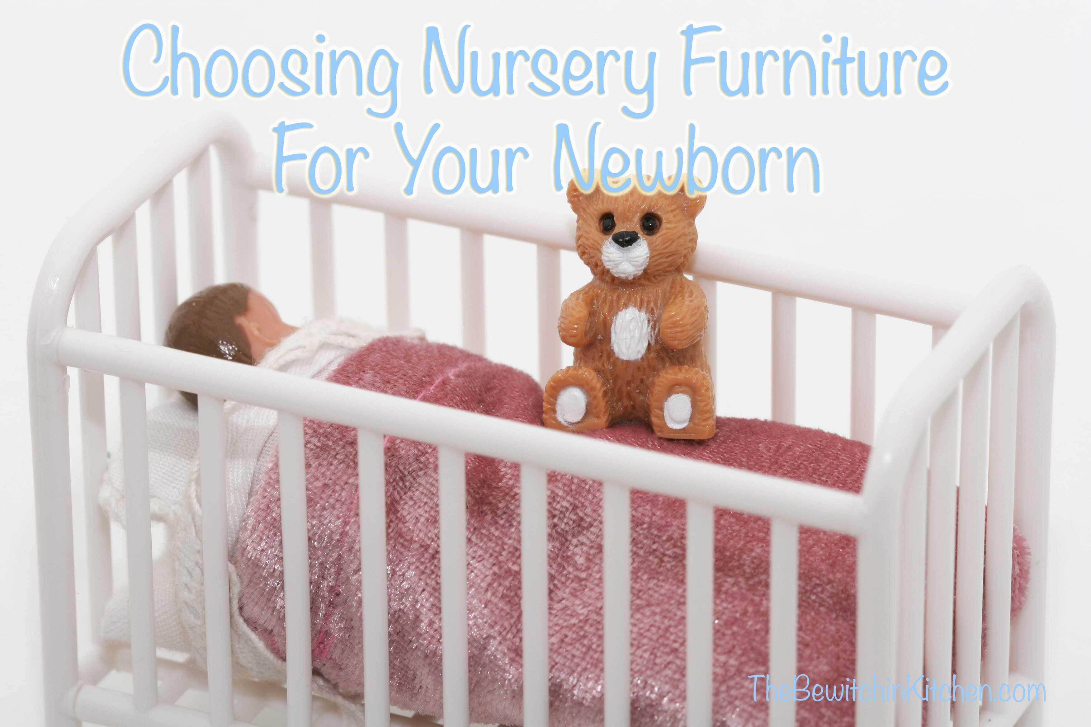 Choosing Nursery Furniture