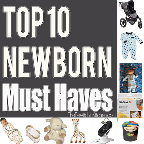 Top 10 Newborn Must Haves
