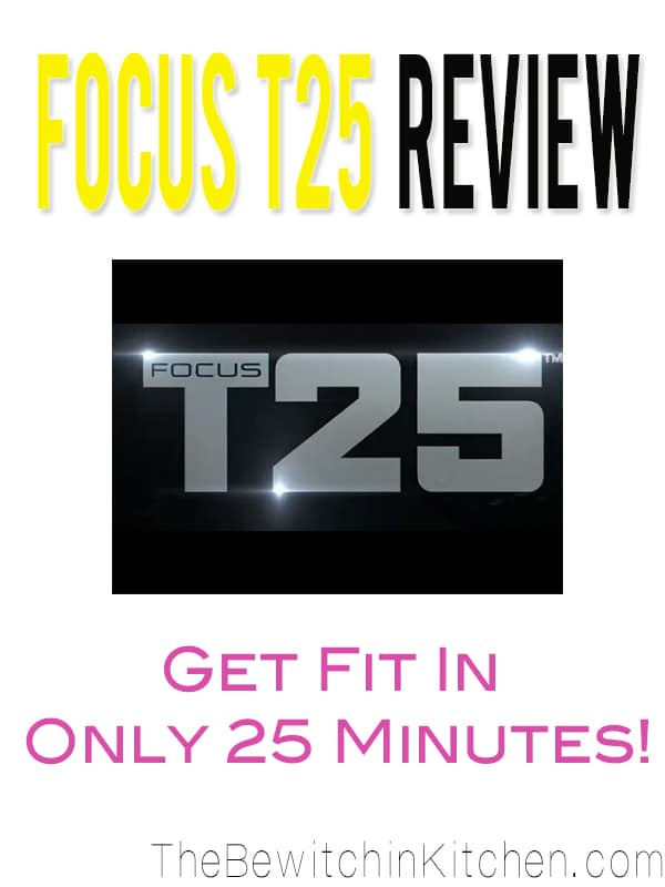 My Focus T25 Results | The Bewitchin' Kitchen