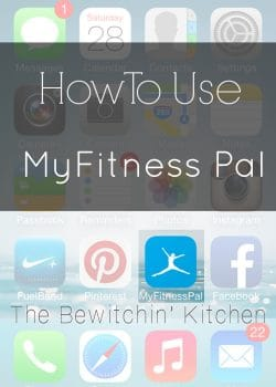 How To Use My Fitness Pal