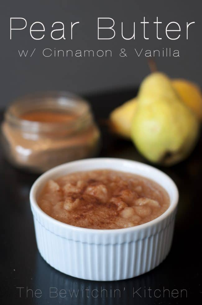 Pear Butter With Cinnamon & Vanilla | The Bewitchin' Kitchen