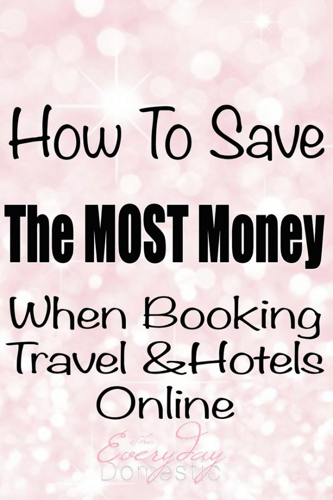 Booking Travel Online: 3 Ways To Save Big