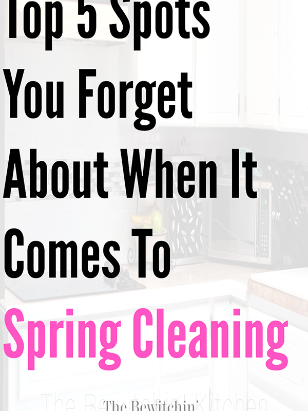 Top 5 Places You Forget About When Spring Cleaning