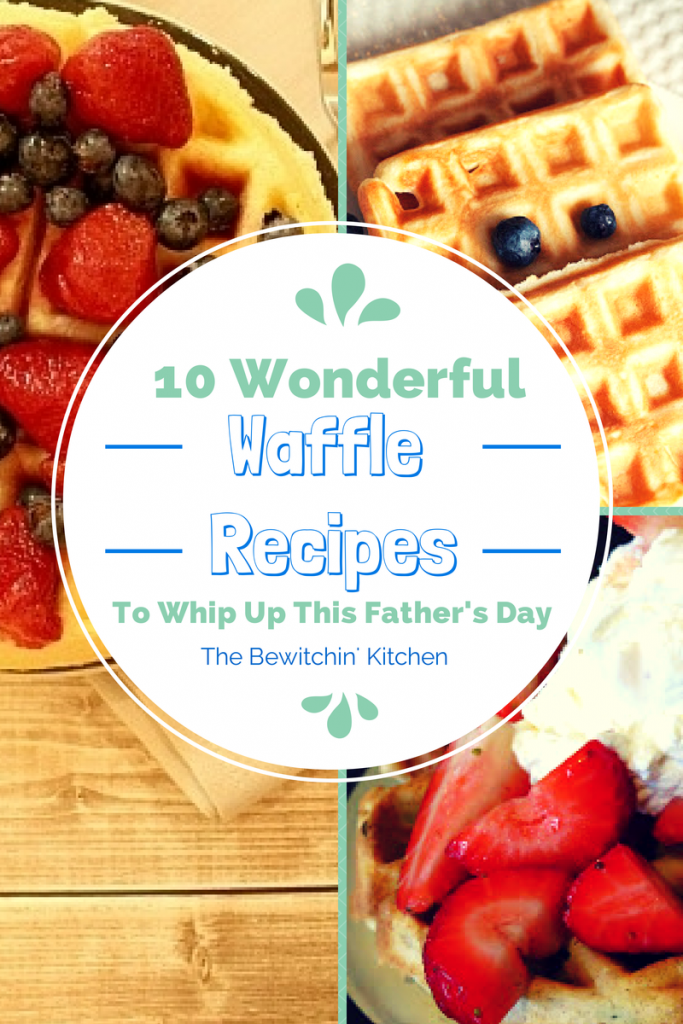 10 Waffle Recipes To Whip Up This Father's Day