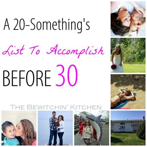 A 20-Something's List To Accomplish Before 30