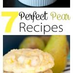 7 Perfect Pear Recipes