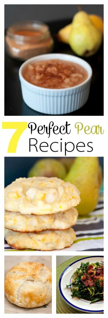 7 Perfect Pear Recipes