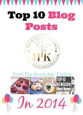 Top 10 Blog Posts On The Bewitchin' Kitchen (2014)