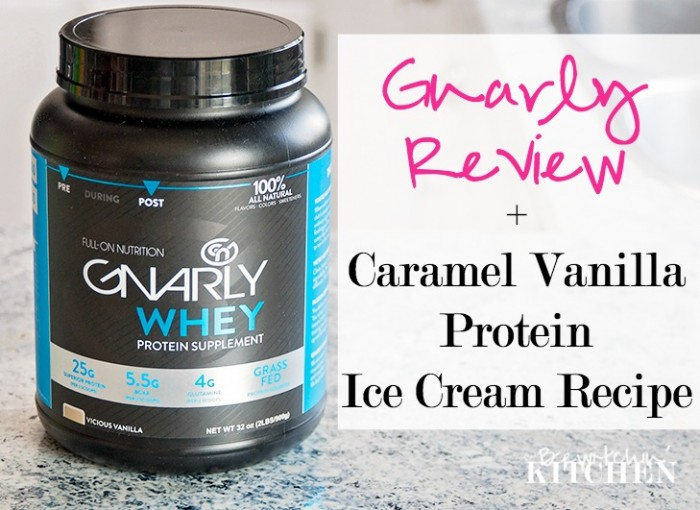 Gnarly Nutrition Review + Coupon Code. PLUS a recipe for protein ice cream - Caramel Vanilla Ice Cream