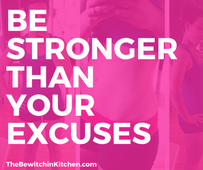 Be stronger than your excuses. Weight loss motivation and fitness quotes.