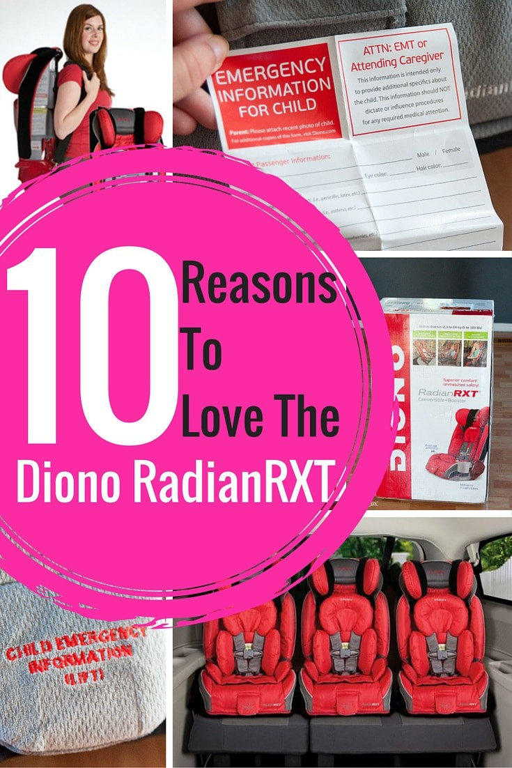 10 reasons why I love my Diono RadianRXT car seat. It goes from 5-120 pounds!