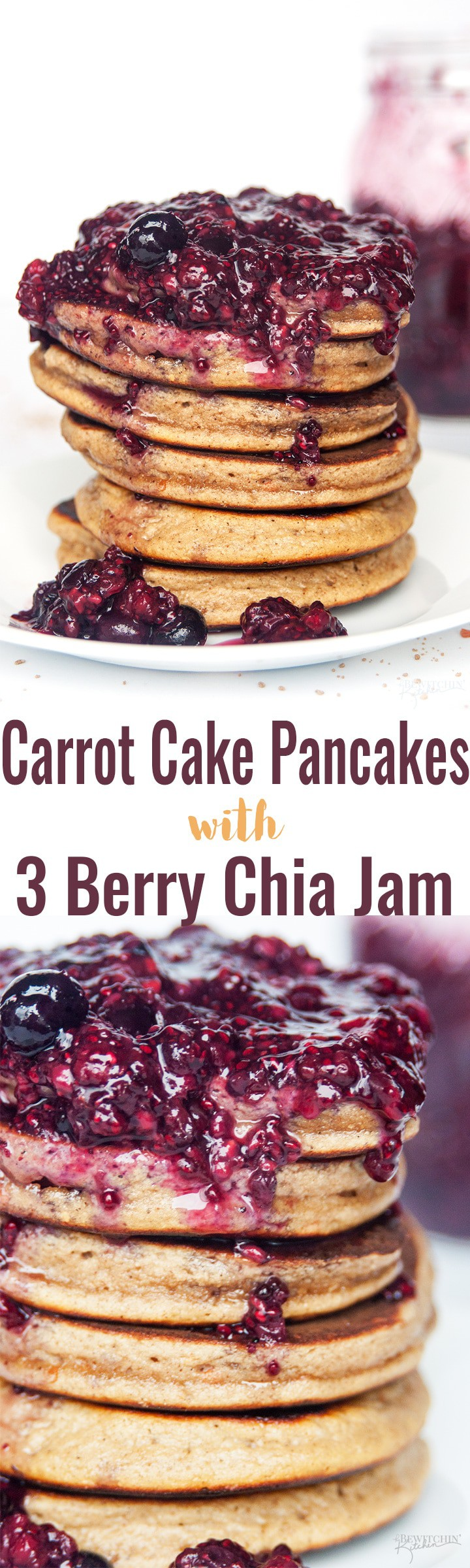 Carrot Cake Pancakes with 3 Berry Chia Jam - this gluten free and grain free pancake recipe is the ultimate breakfast (or brunch). Made with Epicure products, this is a new favorite recipe! thebewitchinkitchen.com