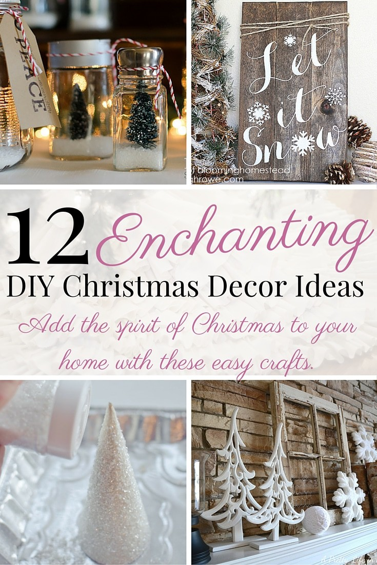 12 enchanting DIY Christmas decor ideas. Christmas crafts for mantels, tree skirts, advent calendars and other Christmas decorations.