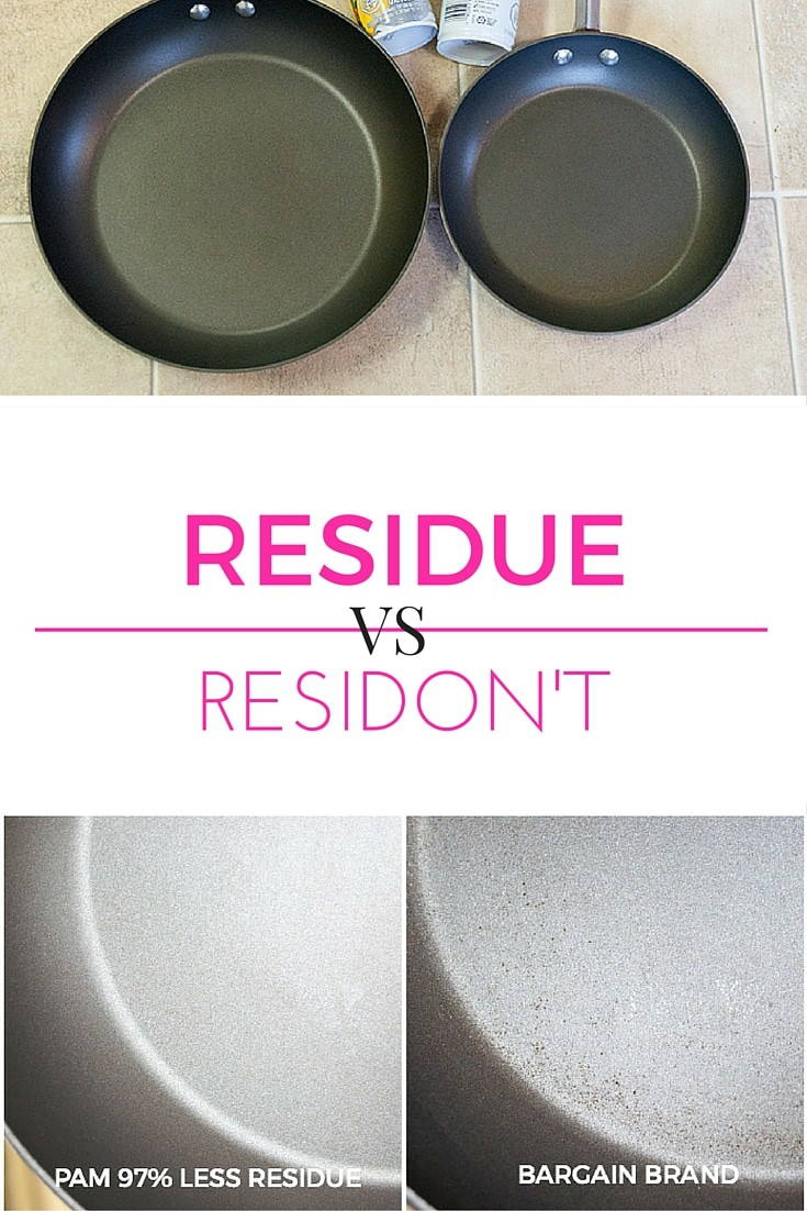 Putting the new Pam No Residue up to the challenge. See what happens when I compare Pam No Residue to the bargain brand. Will it residue or residon't?