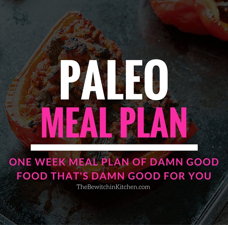 Paleo Meal Plan – 1 Week Of Yummy, Healthy Meals