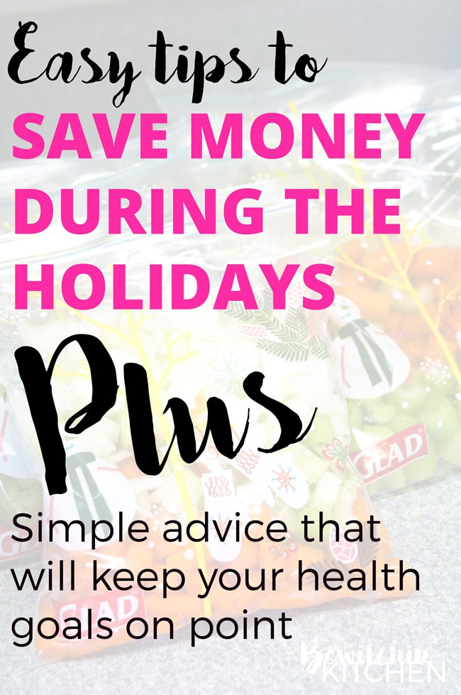 4 easy ways for you to save money during the holidays. Plus simple tips for your to stick with your health goals and weight loss.