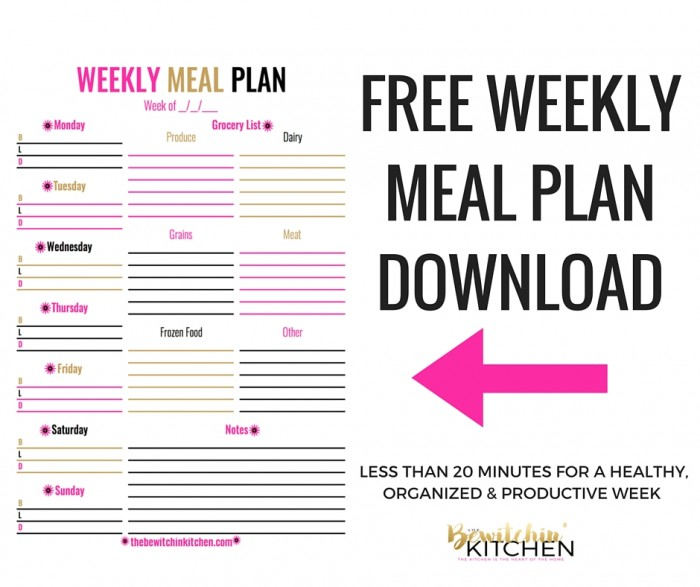 weekly meal plan download the bewitchin kitchen