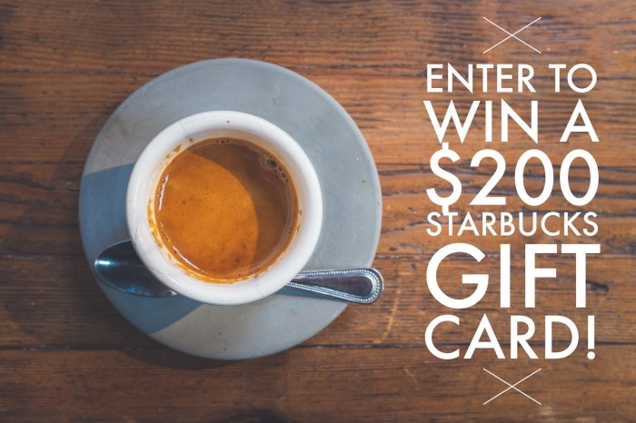 Win a $200 Gift Card to Starbucks #giveaway