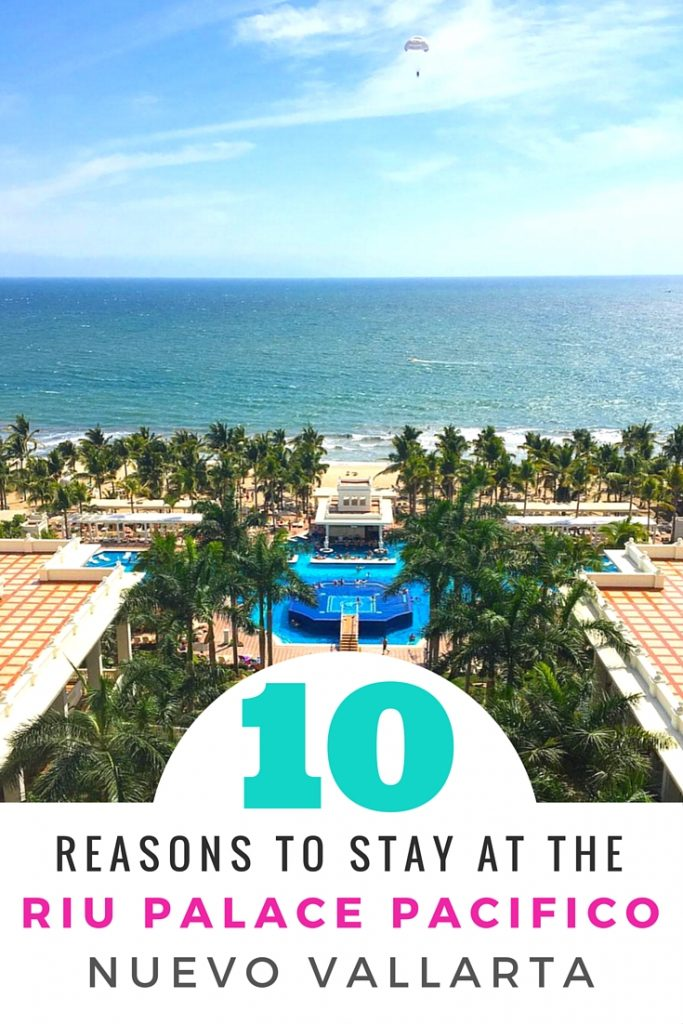 10 reasons to stay at the riu palace pacifico in nuevo vallarta 10 reasons to visit the riu palace pacifico in nuevo vallarta mexico planning a altavistaventures Choice Image
