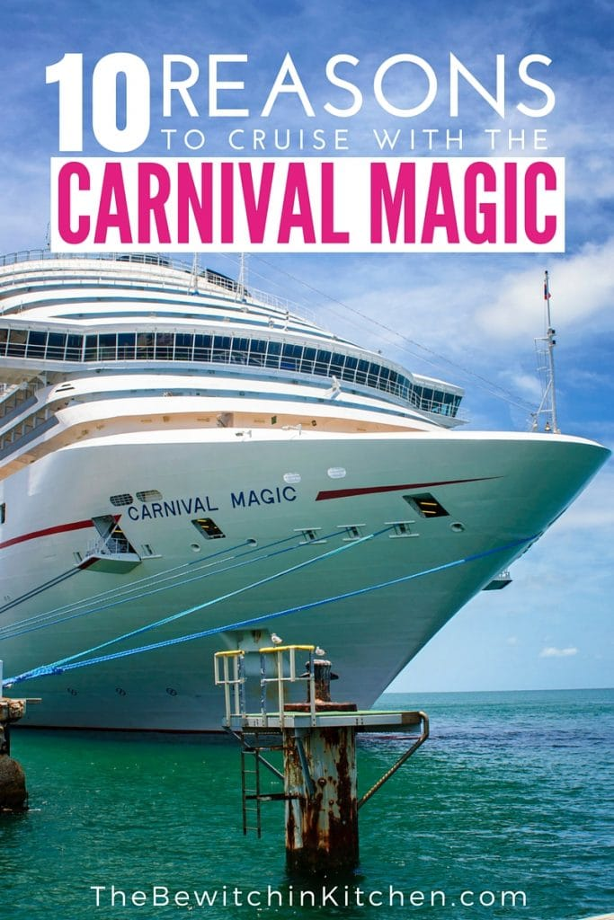 10 Reasons To Cruise The Carnival Magic | The Bewitchin' Kitchen