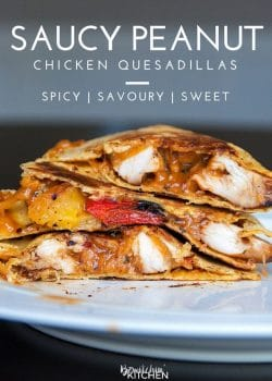 Saucy Peanut Chicken Quesadillas. Peanut butter and chicken? Trust me on this one. This spicy chicken quesadilla recipe had a sweet and savoury peanut sauce with a kick, paired with chicken breast, peppers, cheese, and a tortilla and you're in the money!