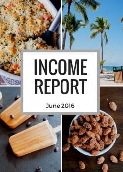 How much money do bloggers make? Here is the income report and blog traffic report for June 2016.