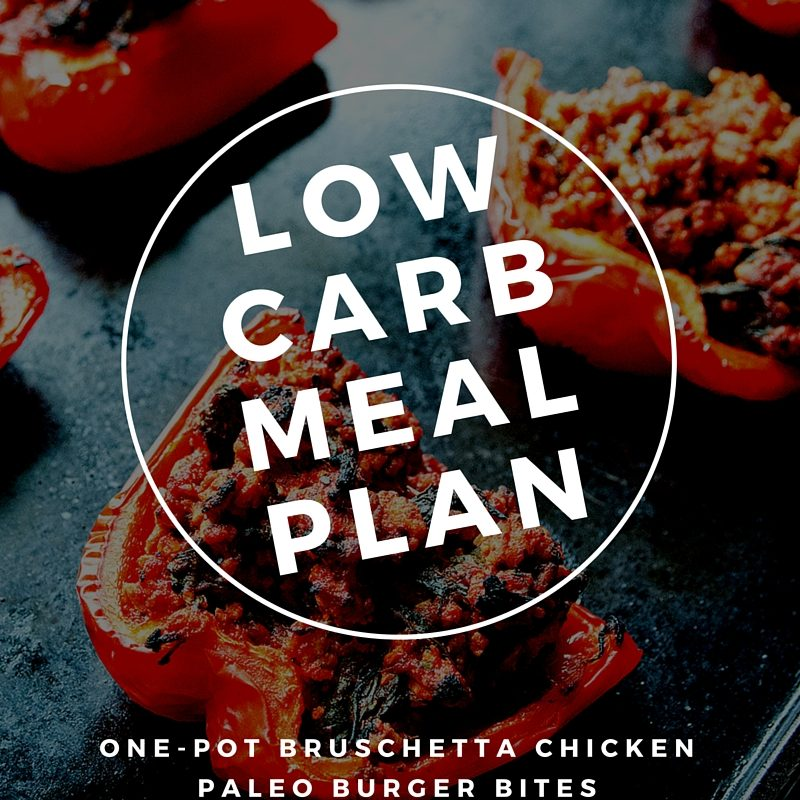 Low Carb Meal Plan July 25 – July 31 #NoCarbQueens