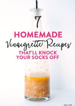 7 of the best homemade vinaigrette recipes. Homemade salad dressings always taste better!