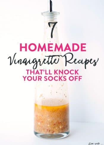 7 of the best homemade vinaigrette recipes. Homemade salad dressings always taste better!