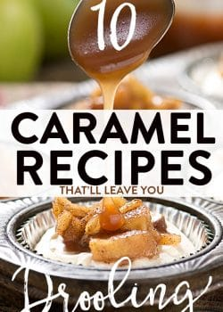 10 caramel recipes that will leave you drooling. These dessert recipes go from caramel apple desserts to salted caramel milkshakes. So much variety!