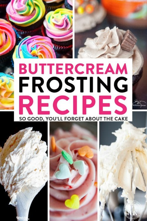 Buttercream Frosting Recipes that are so good - you'll forget about the cake! If you're looking for delicious icing and frosting recipes - check out this post!