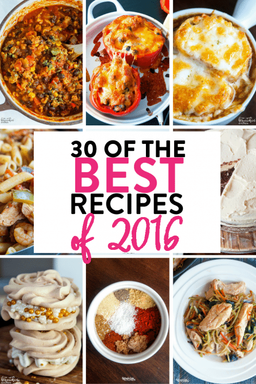 30 of the best recipes of 2016 from The Bewitchin' Kitchen. Healthy dinners, delicious desserts and more meal ideas! (Includes Paleo and Whole30 meals.)