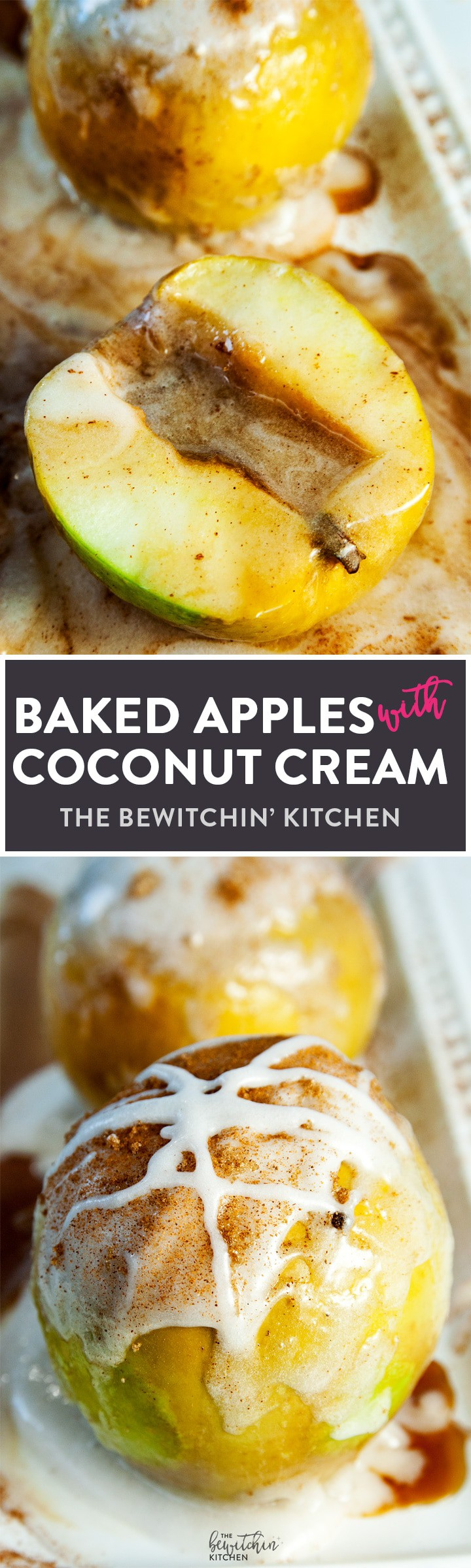 Baked Apples with Coconut Cream | The Bewitchin' Kitchen