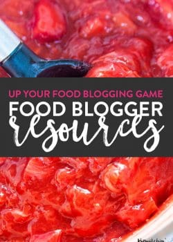 Want to up your food blogging game? Check out my favorite food blogging resources from education to tools to supplies and gear.