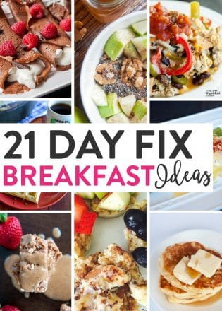 21 Day Fix Breakfast Ideas. Yummy and healthy breakfast recipes that work with Beachbody's container program from PiYo, Core De Force, and more!