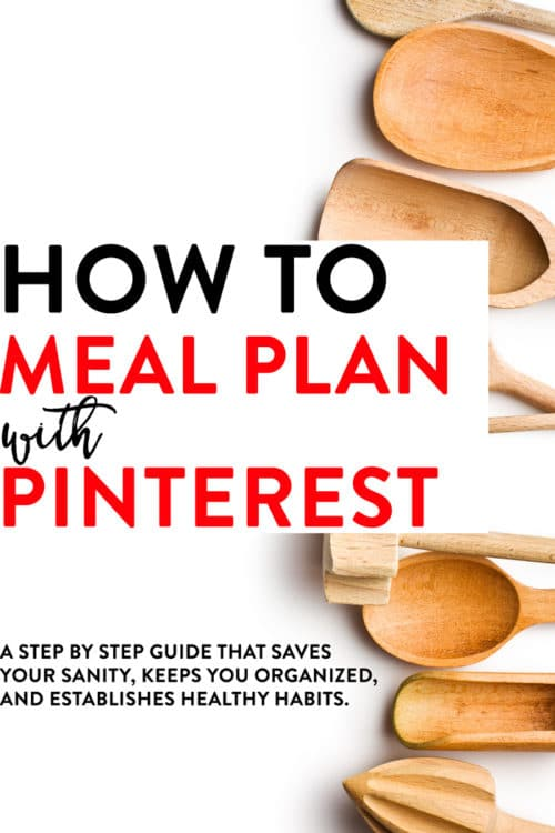 Learn how to meal plan using my favorite social media platform: Pinterest! It's a step by step post (plus video tutorial) that saves your sanity, keeps your organized and establishes healthy habits and nutrition! PLUS it saves money!