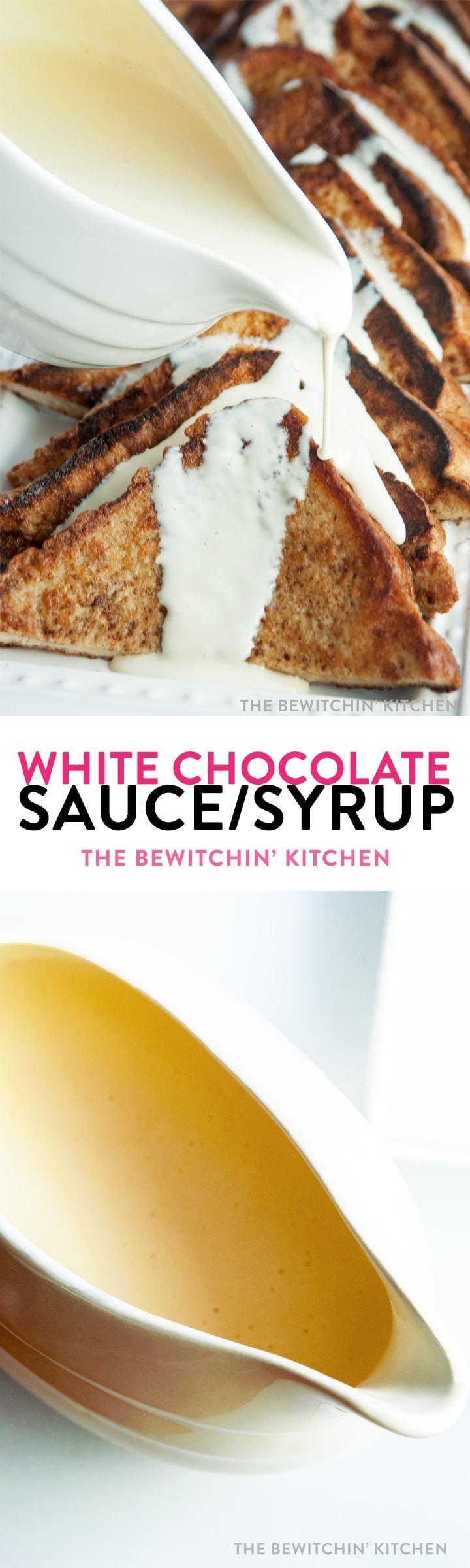 White Chocolate Sauce | The Bewitchin' Kitchen
