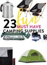 23 fun and must have camping supplies. Make your summer camp trips easier with these to buy lists!