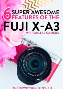 6 super awesome features of the Fuji X-A3. A mirrorless camera that's perfect for family and blog photography. My favorite use: travel.