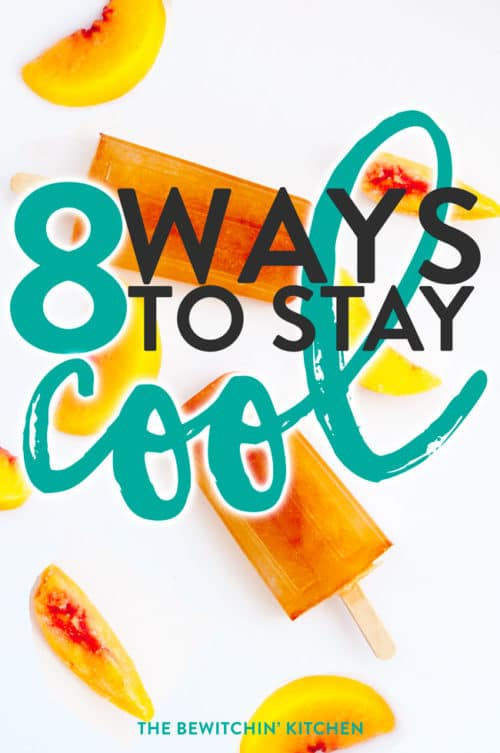 8 Ways to stay cool. Looking on how to stay cool during the hot, summer months WITHOUT AC? Check out these life hacks.