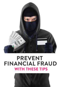7 Steps You Can Take To Prevent Financial Fraud