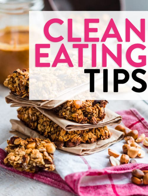 There are so many options for healthy eating but it has to work for you! Here are some clean eating tips for a healthy lifestyle.