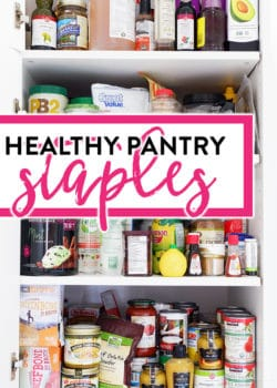 Healthy Pantry Staples you NEED in your kitchen for a healthy lifestyle and weight loss.