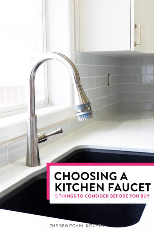 5 tips for choosing a kitchen faucet what you need to know! After my kitchen renovation I chose the Huntley Kitchen Faucet. I love the scrub brush for washing fruits and vegetables!