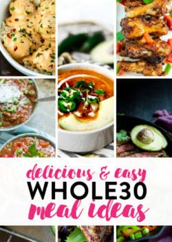 25 of the best whole30 dinner recipes. Try these whole30 meal ideas to stay on track with your clean eating and healthy diet.
