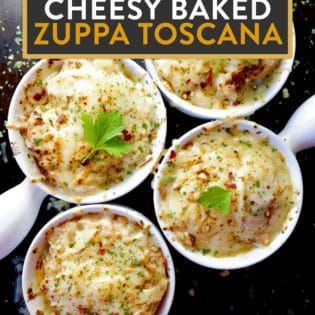 CHeesy Baked Zuppa Toscana. A twist on an olive garden favorite and french onion soup.