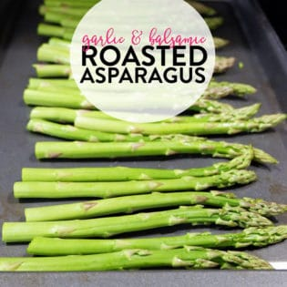Garlic balsamic roasted asparagus is a yummy side dish perfect for grilled steak or chicken!