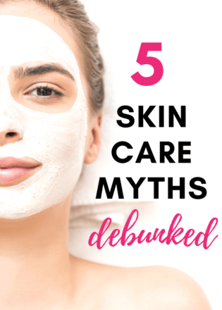 5 skin care myths debunked and how you can have healthy skin all year round.